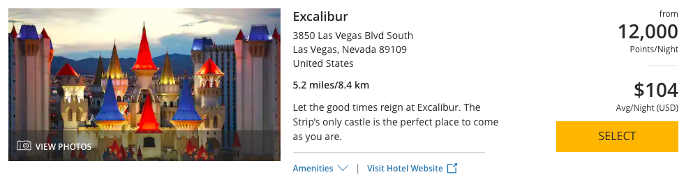 The Excalibur on the Las Vegas Strip can be booked with 12,000 World of Hyatt Points per night.