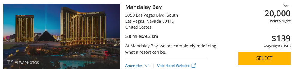 Mandalay Bay can be booked with 20,000 World of Hyatt Points per night.