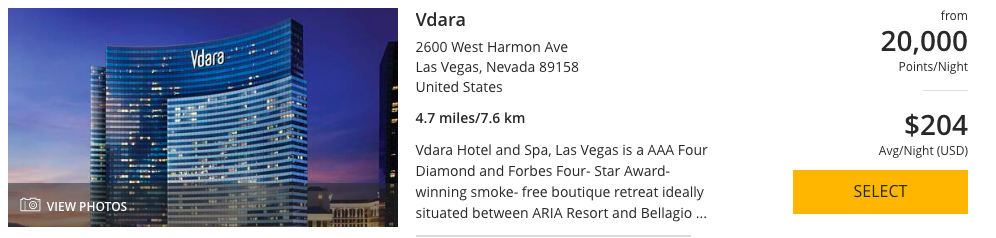 Vdara can be booked with 20,000 World of Hyatt Points per night.